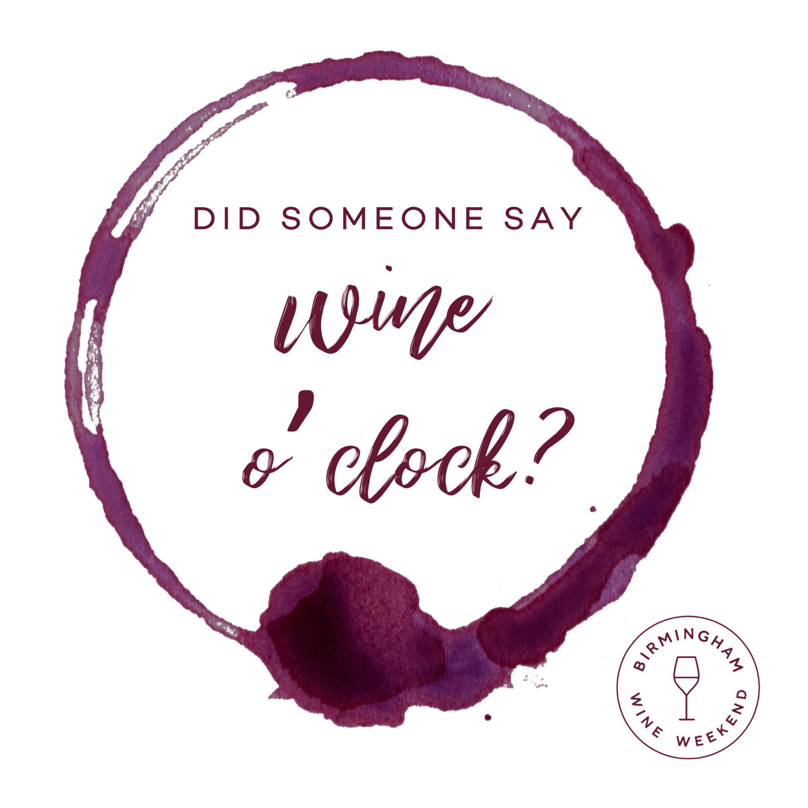 USED Did someone say Wine O'Clock